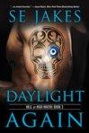 daylightagain_400x600_by_lcchase-d7jm1r7